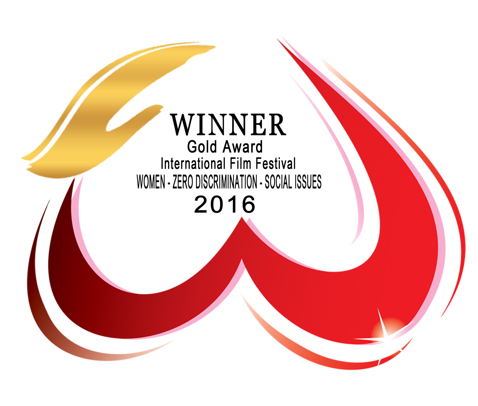 International Film Festival: Women—Social Issues—Zero Discrimination ** GOLD AWARD Best Documentary **